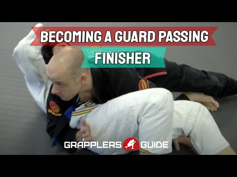 BJJ Concepts: Becoming a Guard Passing Finisher - Jason Scully