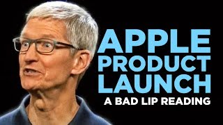 """APPLE PRODUCT LAUNCH"" — A Bad Lip Reading"
