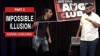 PART 2 STAND UP COMEDIAN-ILLUSIONIST LIVE AT CANVAS LAUGH CLUB