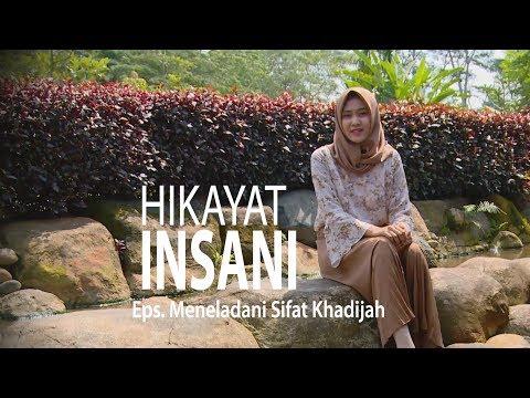 NET JATENG - HIKAYAT INSANI Eps. Meneladani Sifat Khadijah