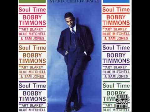 Bobby Timmons Quartet - Soul Time  1960