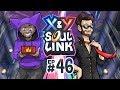 "Pokémon X & Y Soul Link Randomized Nuzlocke w ShadyPenguinn - Ep 46 ""IT'S BULLY'S TIME!!"""