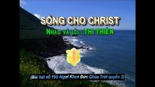 SỐNG CHO CHRIST (Nhạc hoà tấu)