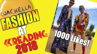 COACHELLA FASHION AT READING FESTIVAL 2018