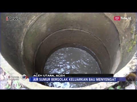 Pasca-Semburan Lumpur Bercampur Gas di Aceh Utara, Sumur Warga Berbau Menyengat - iNews Malam 24/01