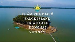 Vivu Đảo Ó | Viên Ngọc Bích Giữa Lòng Hồ Trị An | Sunn Doan