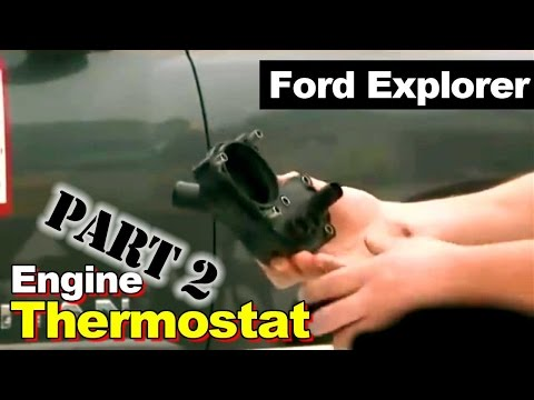 2002 Ford Explorer Thermostat Housing Coolant Leak Repair Part 2