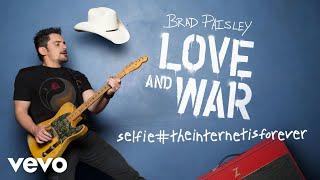 Brad Paisley Selfie#TheInternetIsForever
