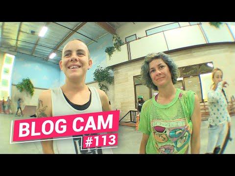 Blog Cam #113 - Girls Skate LA Berrics Session 2016