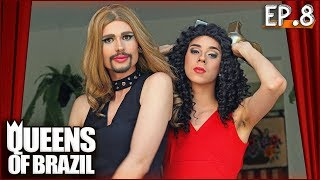 QUEENS OF BRAZIL  |  8º EP - Quero Dar!
