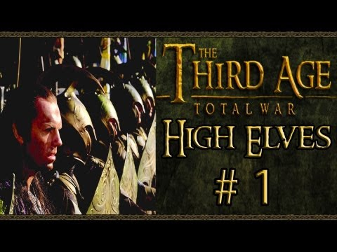 Third Age Total War: High Elves Campaign (VH/VH) - Part 1 - Rivendell Rising