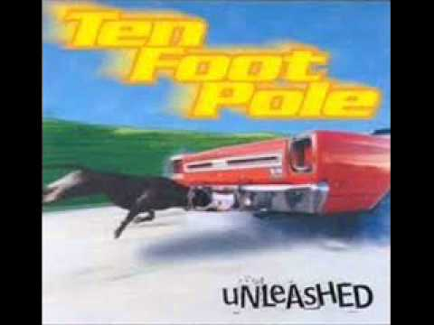 Ten Foot Pole - What You Want