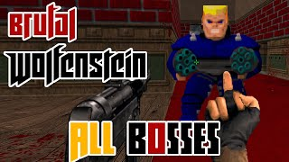 Brutal Wolfenstein 3D - All Bosses [Version 5.0]