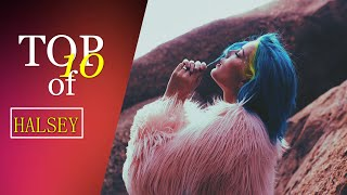 Halsey // OUR TOP 10 Favourite Songs l TOP 10 SERIES // Part 6