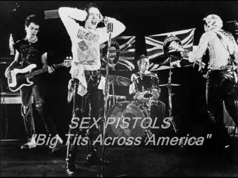 The Fucking Rotter   Big Tits Across America - Sex Pistols video