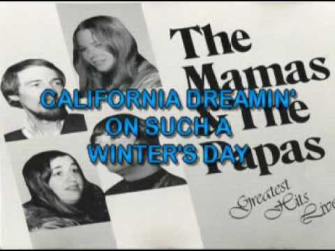 Mamas And The Papas, The   California Dreamin