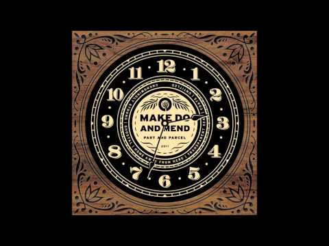 Make Do And Mend - Home Away From Here