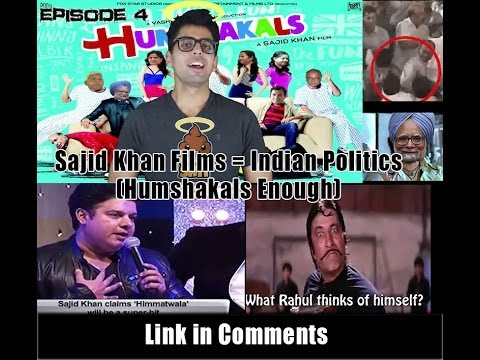 #HollyShit Episode 4 | Sajid Khan Movies = Indian Politics | Humshakals enough