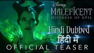 Official Teaser: Disney's Maleficent: Mistress of Evil - In Hindi Dubbed Theaters October 18
