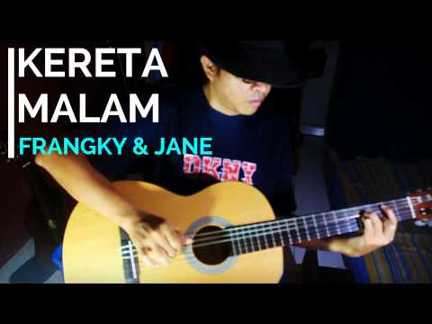 Kereta Malam (Frangky & Jane) cover - fingerstyle by Roms