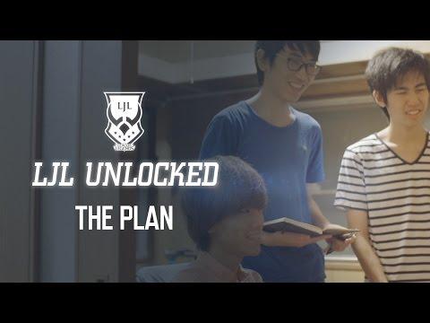 LJL UNLOCKED : THE PLAN