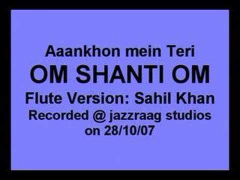 Aankhon Mein Teri - Om Shanti Om - (Flute  Bansuri Cover) by...