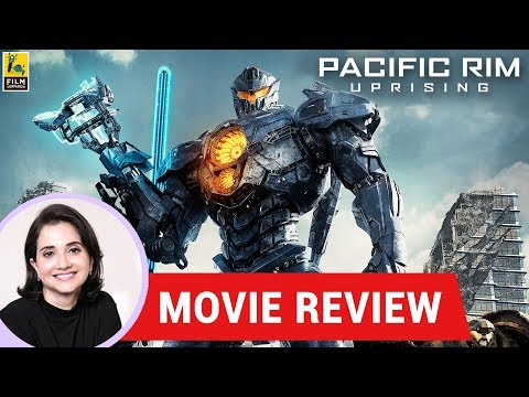Anupama Chopra's Movie Review Of Pacific Rim Uprising |  Steven S. DeKnight | John Boyega