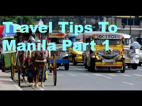 Travel Tips To Manila Part 1