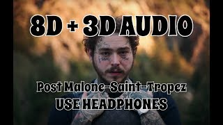 (8D AUDIO + 3D AUDIO!!!)Post Malone-Saint-Tropez(USE HEADPHONES!!!)