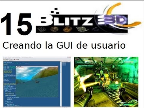 Video 15- Blitz 3d - Creando la Gui de Usuario