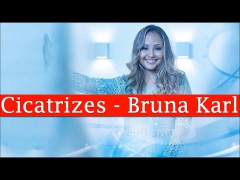 Cicatrizes - Bruna Karla (Playback e Legendado)