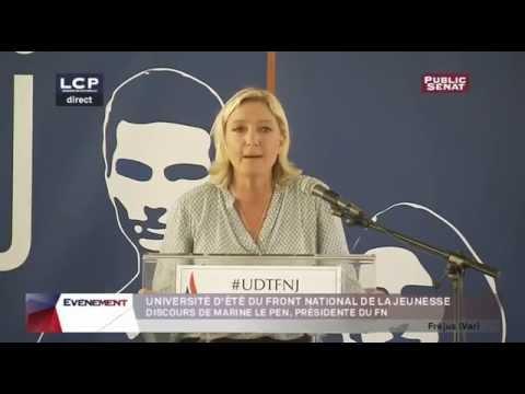 Discours de Marine Le Pen à l'Université d'été du Front National Jeunesse à Fréjus
