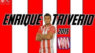 Enrique Triverio║► Unión -2015- [HD]