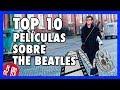 Top 10 Peliculas Basadas en THE BEATLES  Radio-Beatle -