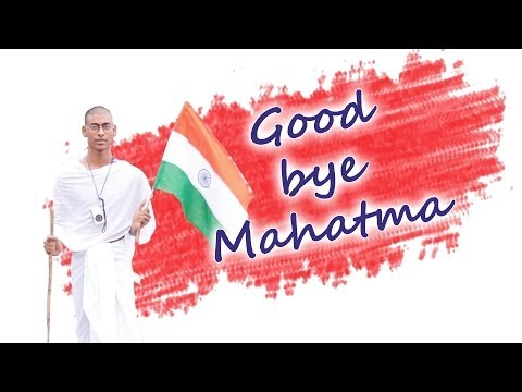 Goodbye Mahatma - A Patriotic Short Film