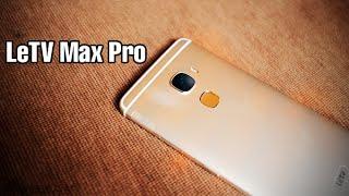 LeTV Le Max Pro (X910) - первый смартфон с Snapdragon 820 и ультразвуковым сканером