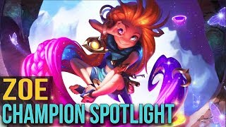 ZOE CHAMPION SPOTLIGHT - League of Legends