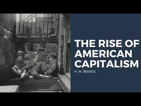 H. W. Brands on the Rise of American Capitalism