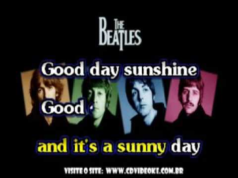 Beatles, The   Good Day Sunshine
