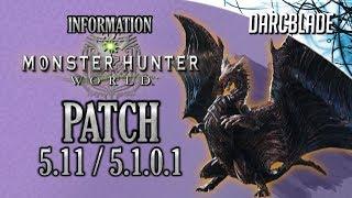 Patch 5.11 / 5.1.0.1 Information : Monster Hunter World