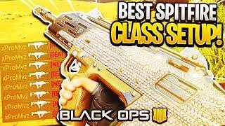 (BO4) BEST SPITFIRE SMG CLASS SETUP! (BLACK OPS 4)