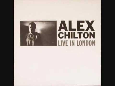 Alex Chilton - Live In London - 04. Hey, Little Child