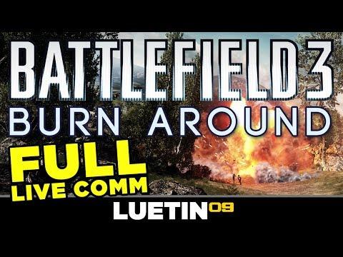 Battlefield 3 | FULL Live Comm --Burn Around Breakdown (Caspian Border Epic Turnaround)