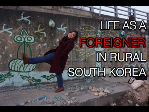Life as a Foreigner in Rural South Korea