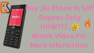 How To Purchase Jio Phone In 501Rs. Only?? || By Tech Global Guru
