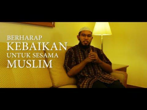 Kultum Ramadhan: Berharap Kebaikan Untuk Sesama Muslim - Ustadz Muhammad Nuzul Dzikri, Lc.