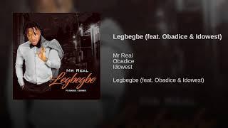 download lagu Legbegbe Feat. Obadice & Idowest gratis