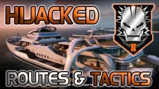 Black Ops 2 Hijacked Rushing Routes and Tactics