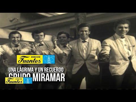 Grupo Miramar / Una Lagrima y Un Recuerdo [ Discos Fuentes ]