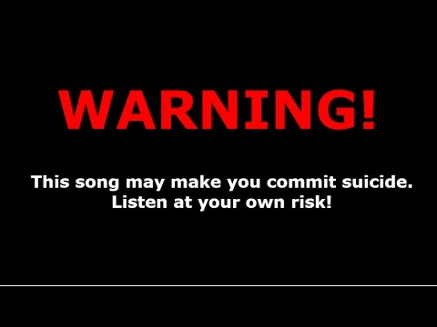 THIS SONG MAY MAKE YOU KILL YOURSELF!!! | The SUICIDE Song! | CURSED SONG!